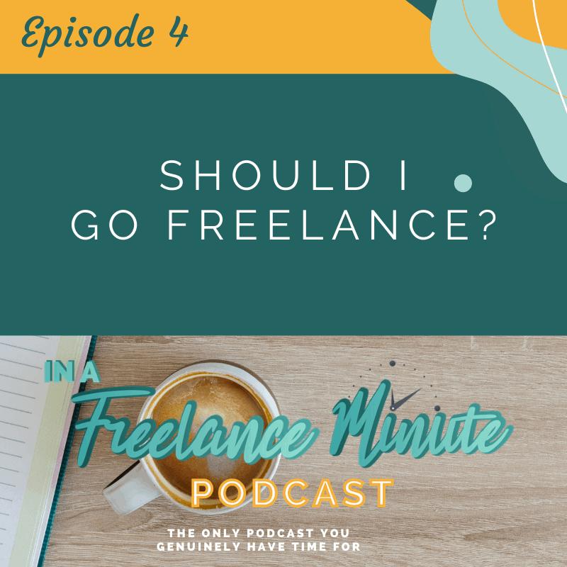 Should I Go Freelance?