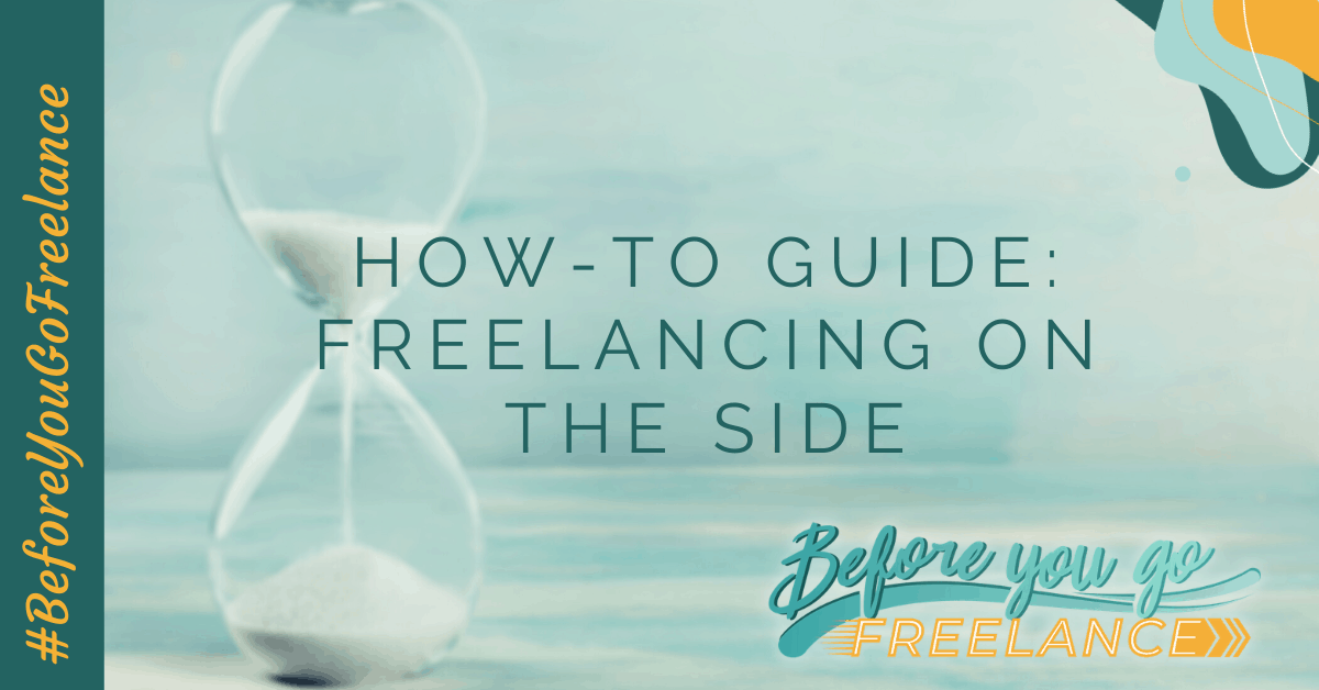 How-To Guide: Freelancing on the Side