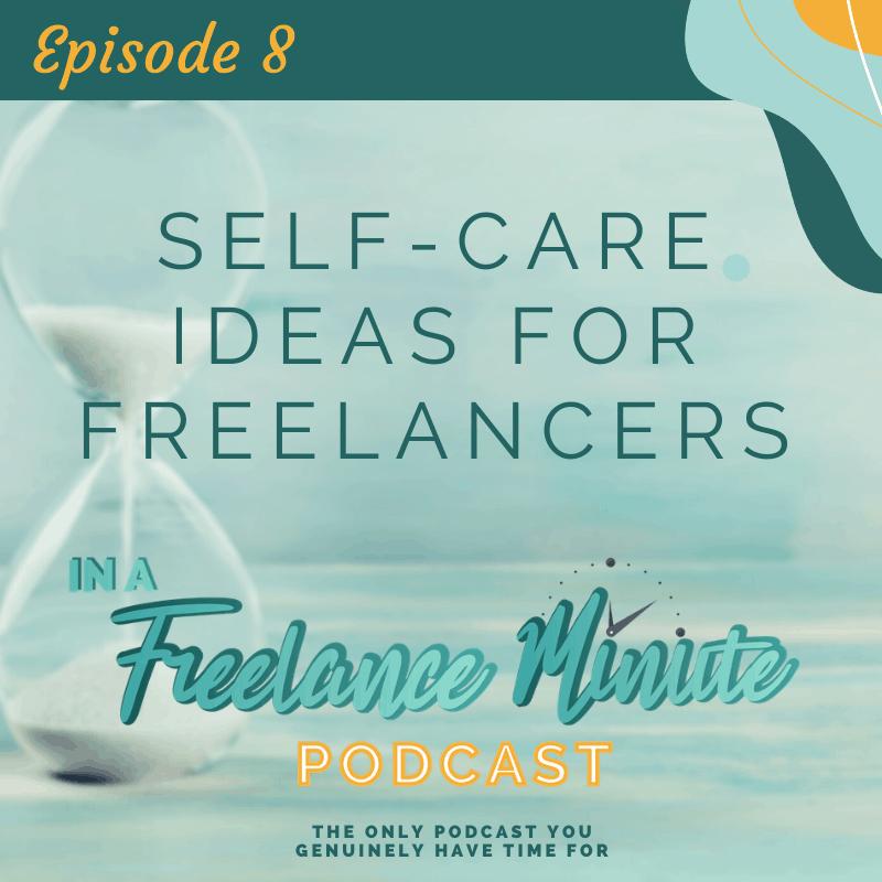 Self-Care Ideas for Freelancers