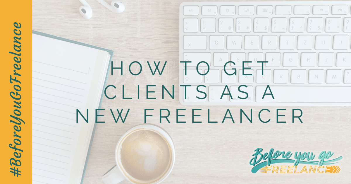 How to Get Clients as a New Freelancer