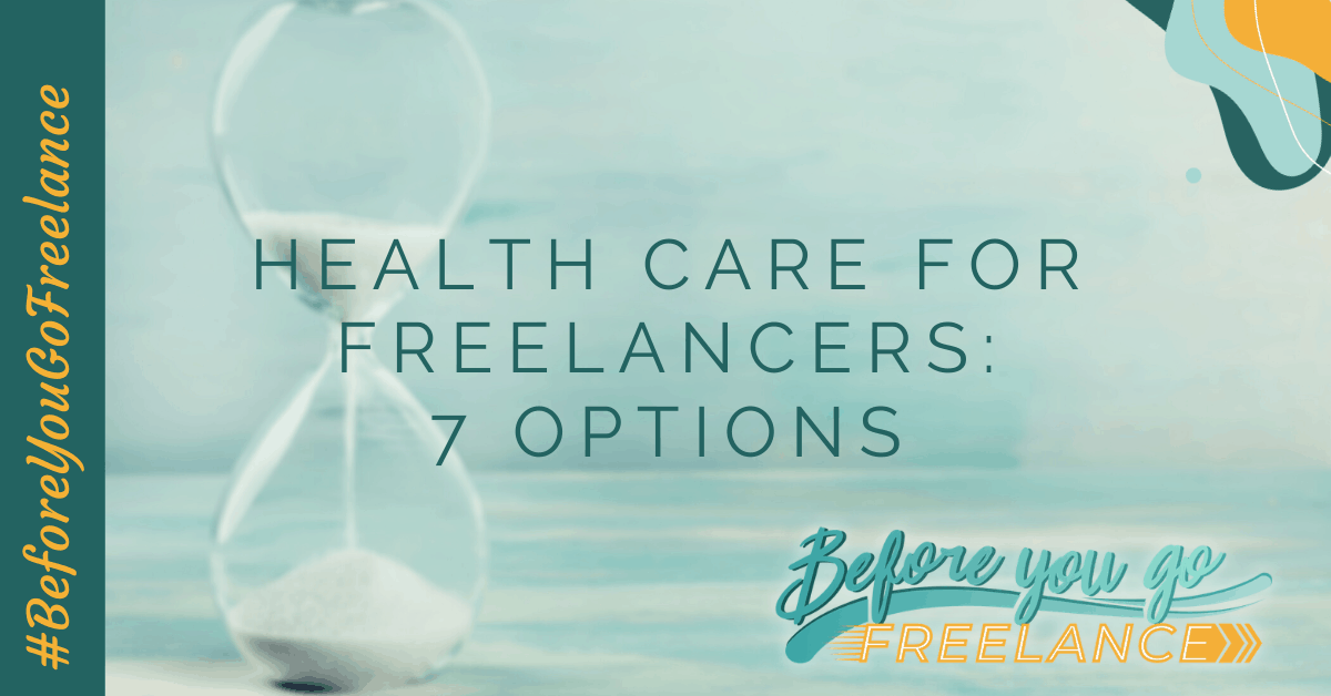 Health Care for Freelancers: 7 Options