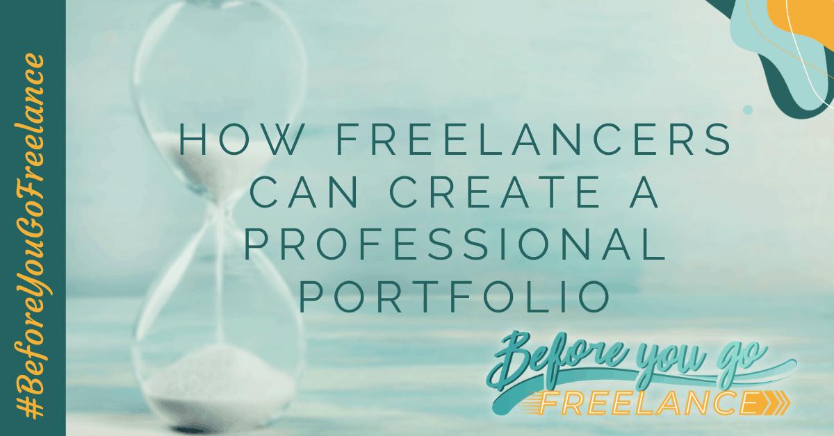 How Freelancers Can Create a Professional Portfolio
