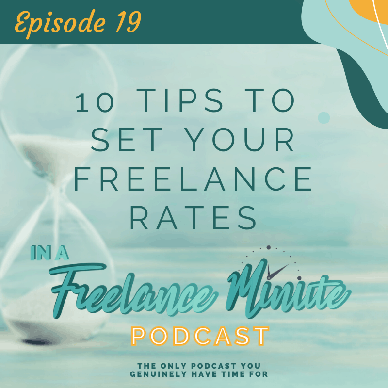 10 Tips to Set Your Freelance Rates