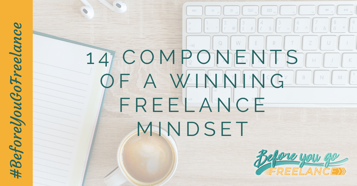 14 Components of a Winning Freelance Mindset