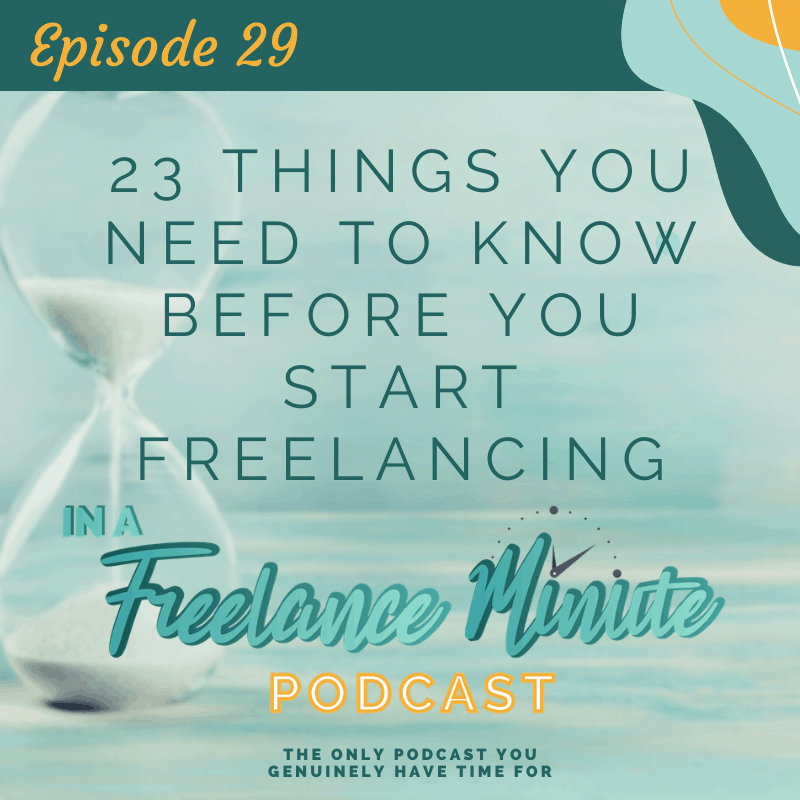 23 Things You Need to Know Before You Start Freelancing