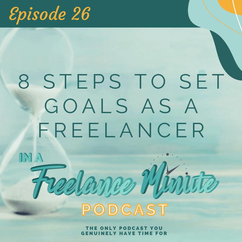 8 Steps to Set Goals as a Freelancer