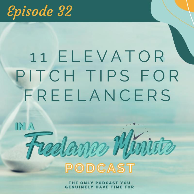 11 Elevator Pitch Tips for Freelancers