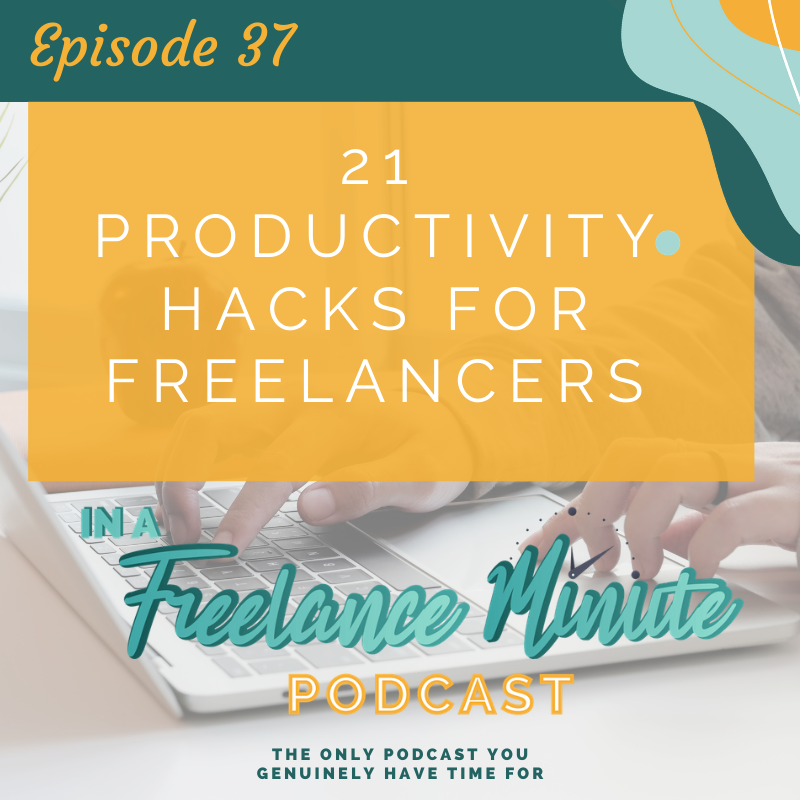 21 Productivity Hacks for Freelancers