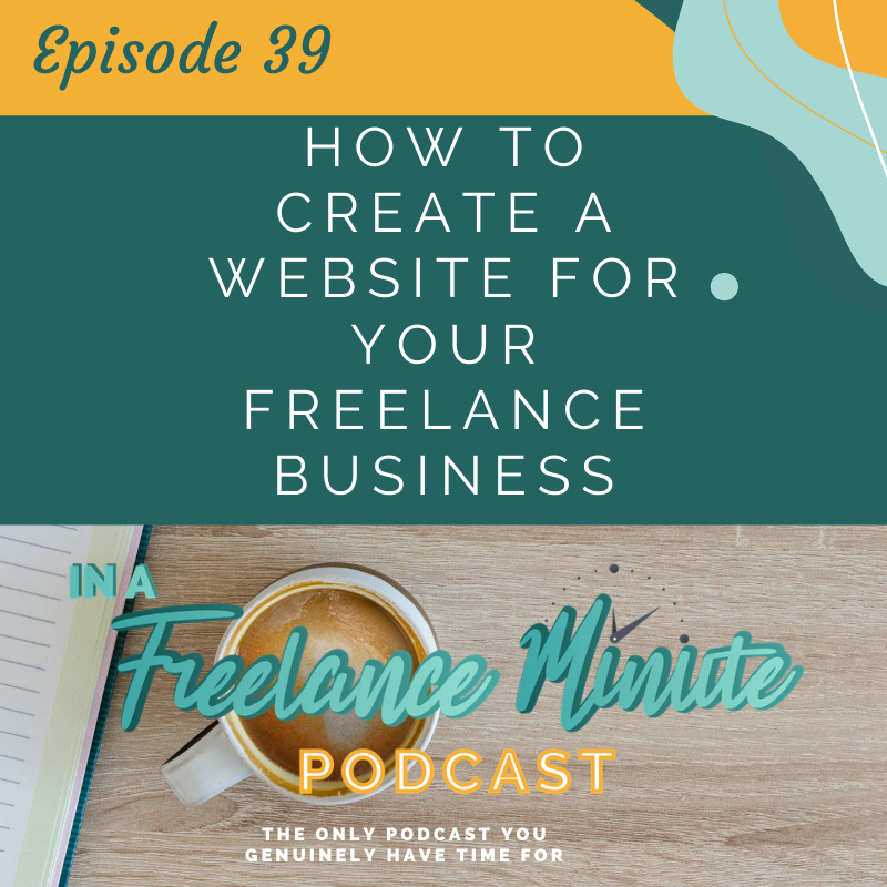 How to Create a Website for Your Freelance Business