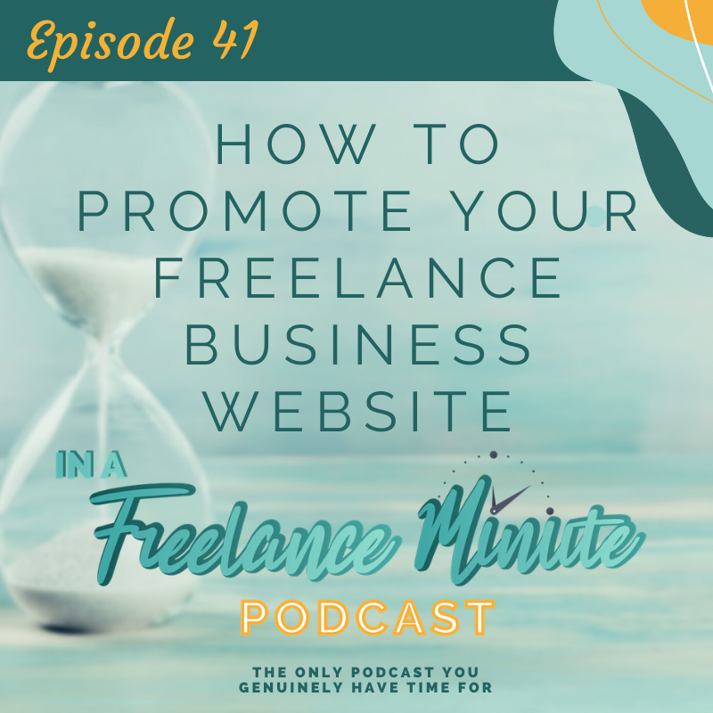 How to Promote Your Freelance Business Website