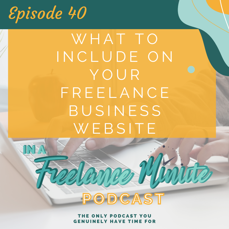 What to Include on Your Freelance Business Website